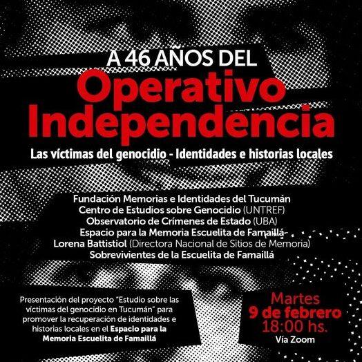 El genocidio comenzó en Tucumán, con el Operativo Independencia